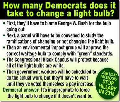 How many democrats does it take to change a lightbulb
