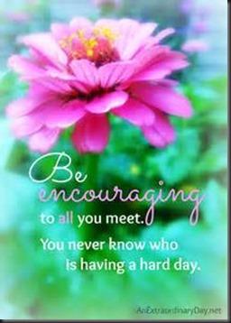 Be Encouraging