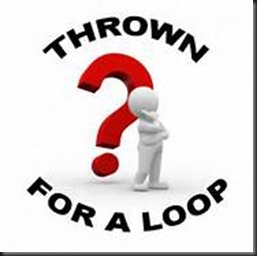 Thrown For A Loop