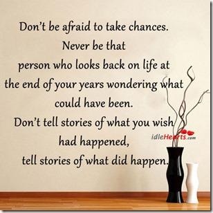 Don't-be-afraid-to-take-chances